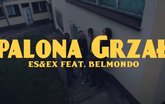 Es&Ex - Spalona Grzała (feat. Belmondo)
